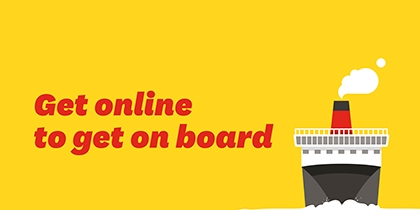 Get online to get on board