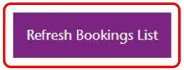 Picture of Refresh Bookings List button